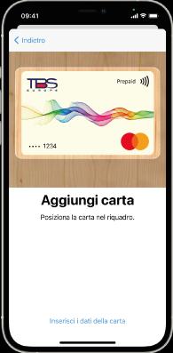 Segui le istruzioni per aggiungere TBS Pays a Apple Wallet